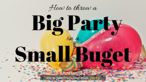 How to Throw a Frugal Party