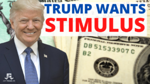 Trump To ask For MORE STIMULUS